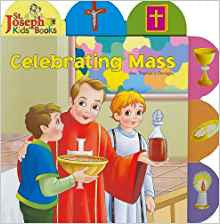 Celebrating Mass (St. Joseph Board Books)