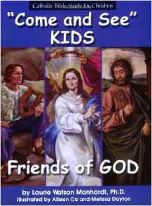 Come and See: KIDS Friends of God