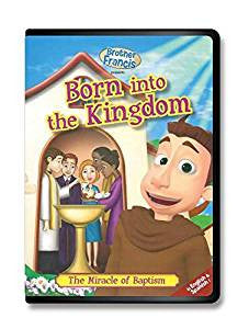 Brother Francis: Born into the Kingdom Vol 5