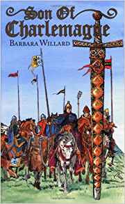 Son of Charlemagne  by Barbara Willard