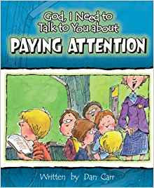 God I Need To Talk To You About - Paying Attention by Dan Carr