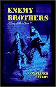 Enemy Brothers: A Story of World War II  by Constance Savery