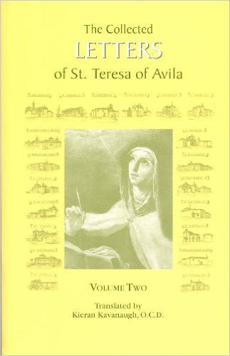 Teresa of Avila: Collected Letters Of St. Teresa Of Avila Vol. 2 Translated by Kiean Kavanaugh O.C.D.