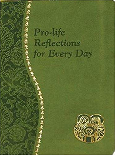 Pro-life Reflections for every Day by Father Frank Pavone