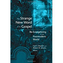 The Strange New Word of the Gospel