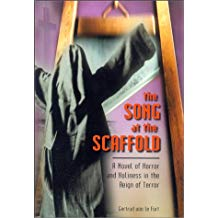 The Song at the Scaffold by Gertrud von le Fort
