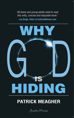 Why God is Hiding by Patrick Meagher