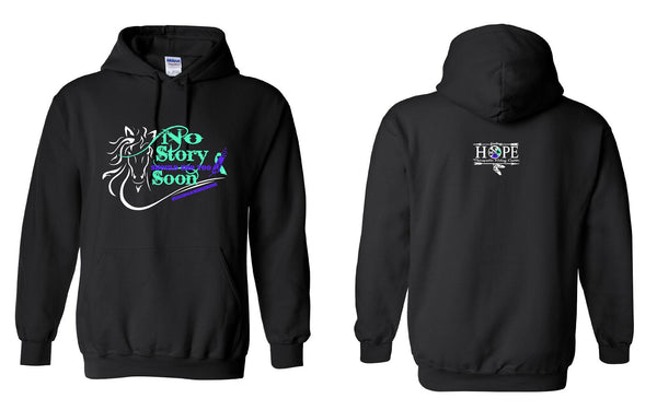 Hope Riding No Story Should End Too Soon Hoodie