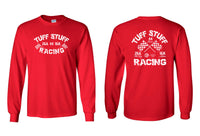 Tuff Stuff Racing Long Sleeve Shirt