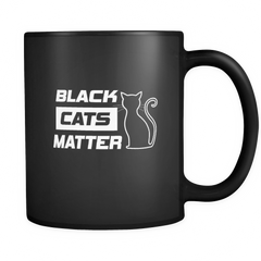 Black Cats Matter Mug - Our Exclusive Design - Love Kitty Cat