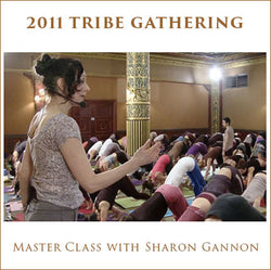 2011 Master Class with Sharon Gannon