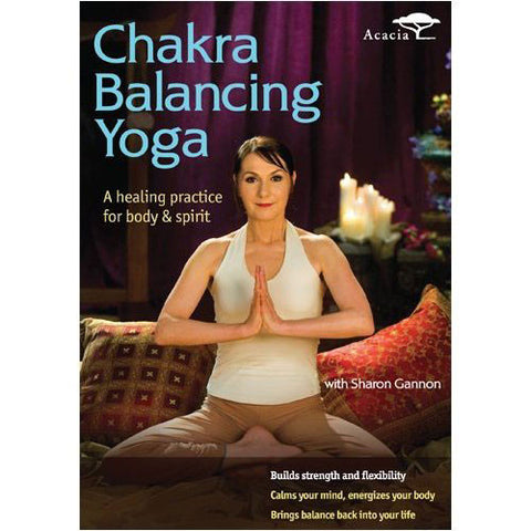 Chakra Balancing Yoga: A Healing Practice for Body and Spirit (DVD)