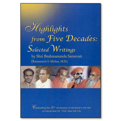 Highlights from Five Decades: Selected Writings