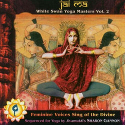 Jai Ma: White Swan Yoga Masters Vol. 2 (CD)