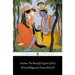 Krishna: The Beautiful Legend of God: (Srimad Bhagavata Purana Book X)