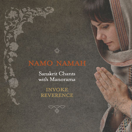 Namo Namah – Invoke Reverence with Manorama