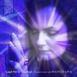 Lead Me to the Real with Manorama