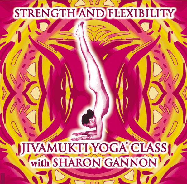 PJ4 - Strength and Flexibility Yoga Class with Sharon Gannon