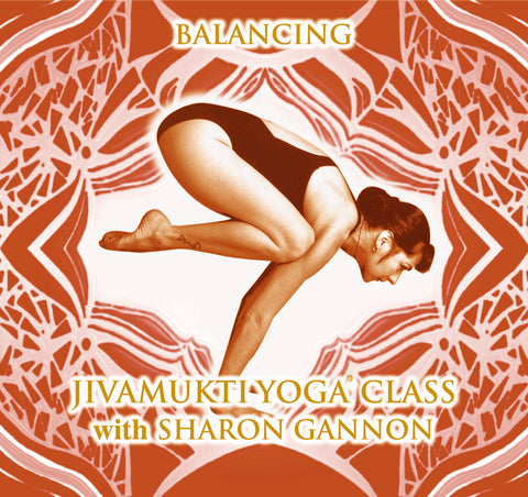 PJ6 - Balancing Yoga Class with Sharon Gannon