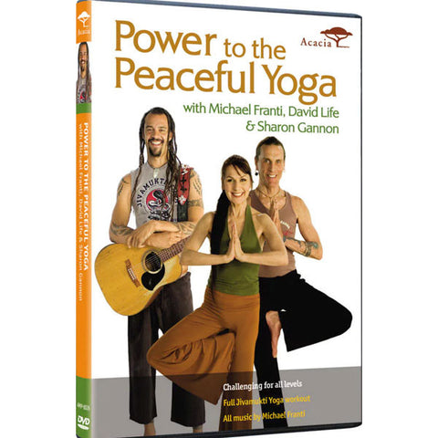 Power to the Peaceful Yoga with Michael Franti, David Life and Sharon Gannon (DVD)