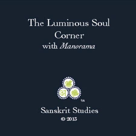 The Luminous Soul Corner with Manorama