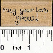 May Your Love Grow Rubber Stamp 2368C