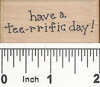 Tee-rrific Day Rubber Stamp 2434C