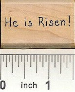 He is Risen Rubber Stamp 2467C