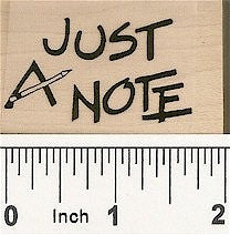 Just a Note Rubber Stamp 7665D
