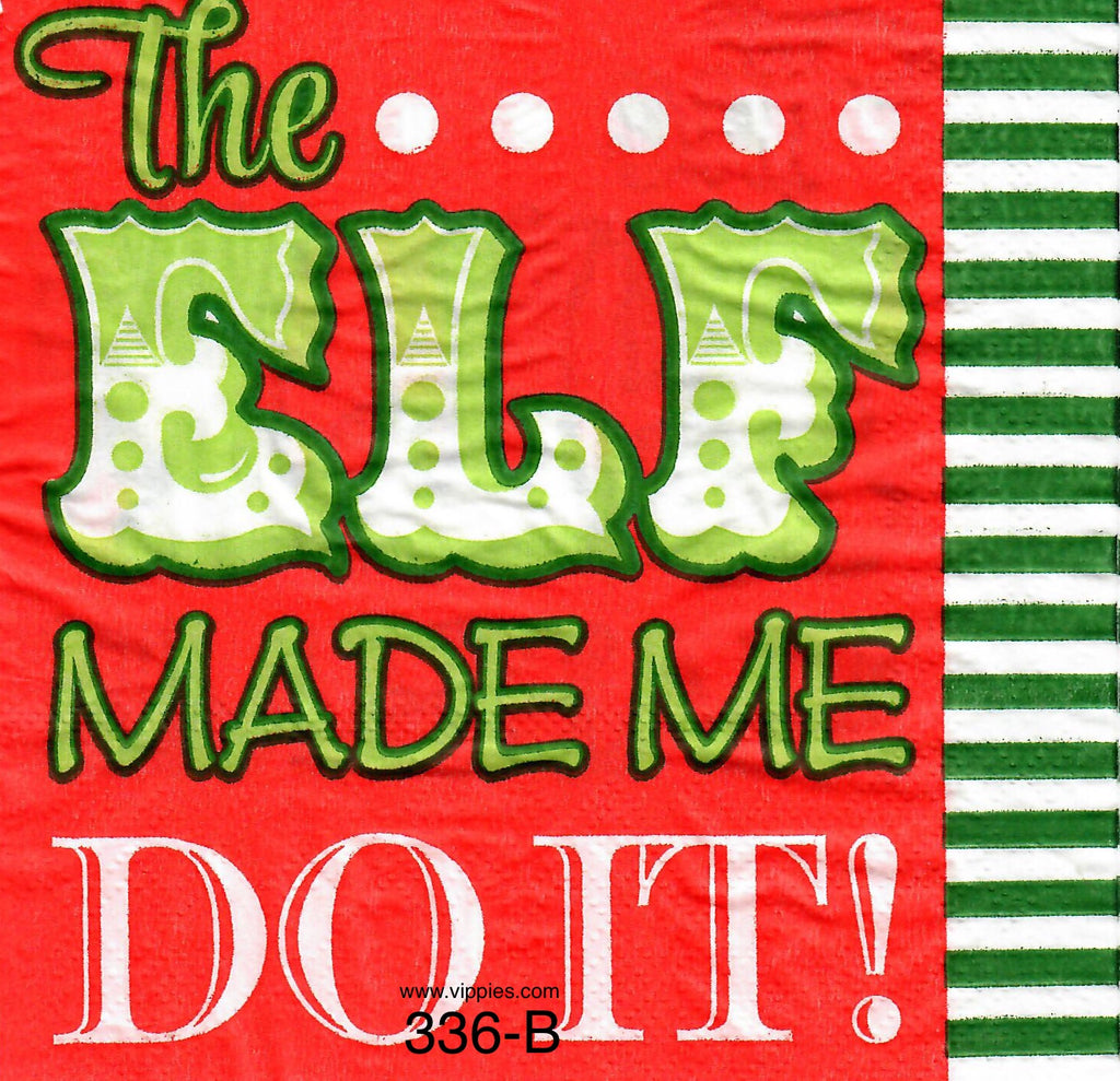 C-336 Elf Made Me Do It Napkin for Decoupage