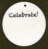 "Pre-Printed ""Celebrate!"" White Circle Tags - PPCTCel"