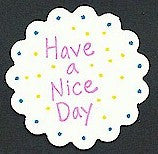 Have A Nice Day Rubber Stamp 2577C