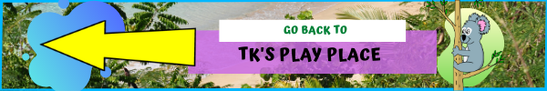 Back To TK's Pla Place