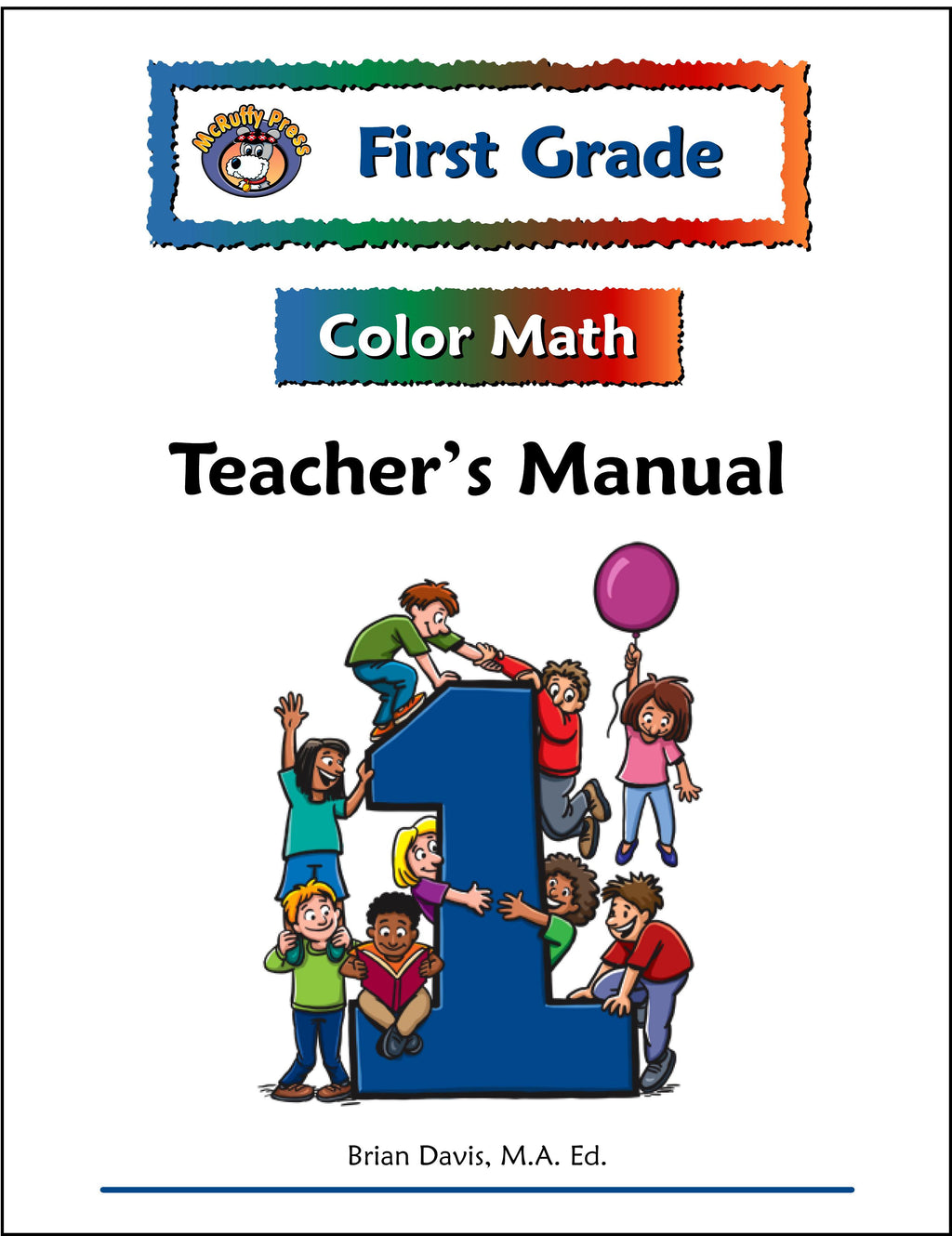 First Grade Color Math Teacher's Manual - McRuffy Press