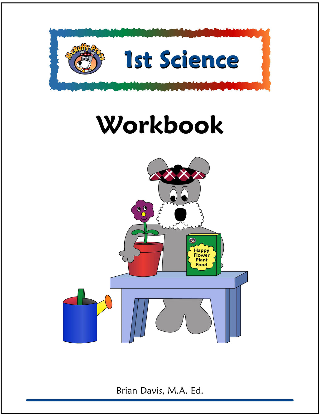First Grade Science Workbook - McRuffy Press