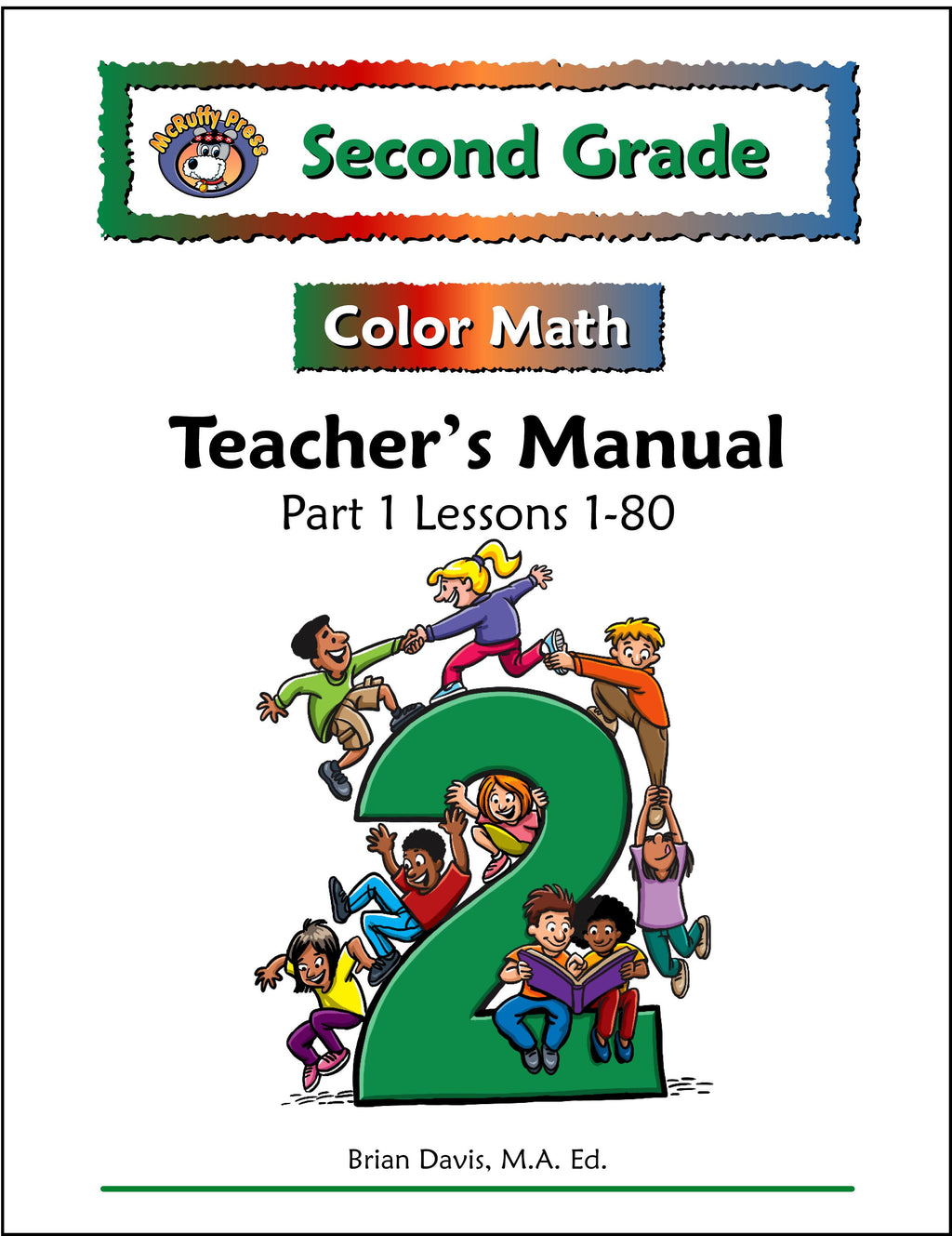 Second Grade Color Math Teacher's Manual Part 1 - McRuffy Press