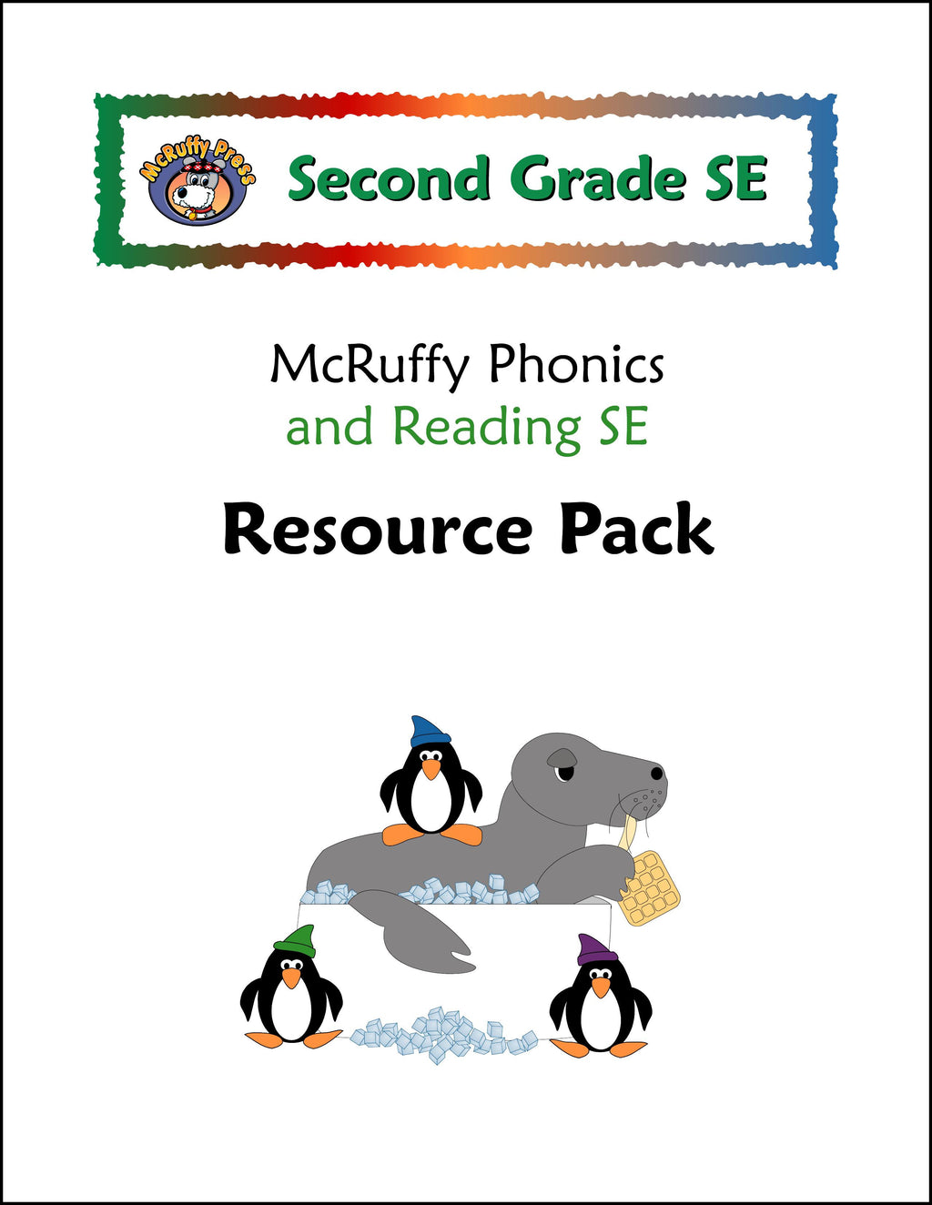 Second Grade SE Resource Pack with Tests and Assessments - McRuffy Press
