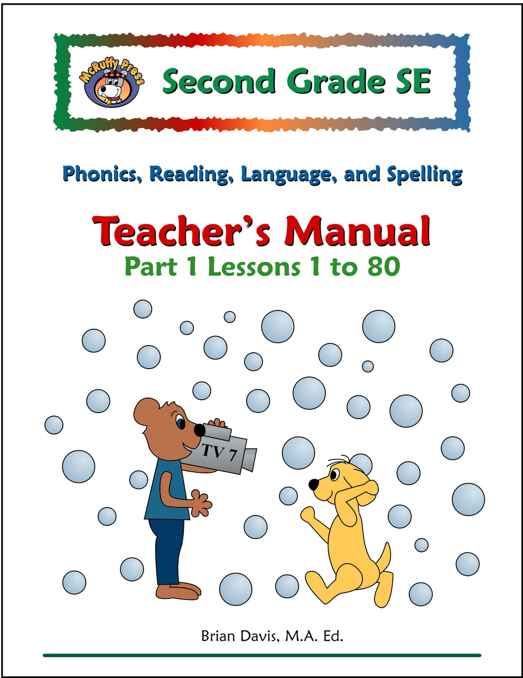 Second Grade SE Phonics and Reading Teacher's Manual Part 1 - McRuffy Press
