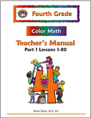 Fourth Grade Color Math Teacher's Manual Part 1 - McRuffy Press