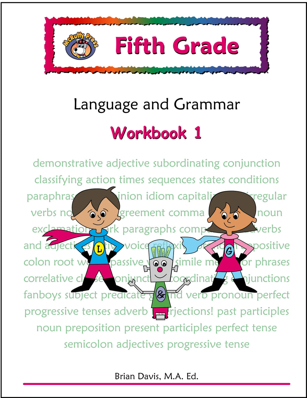 Fifth Grade Language and Grammar Workbook 1 - McRuffy Press