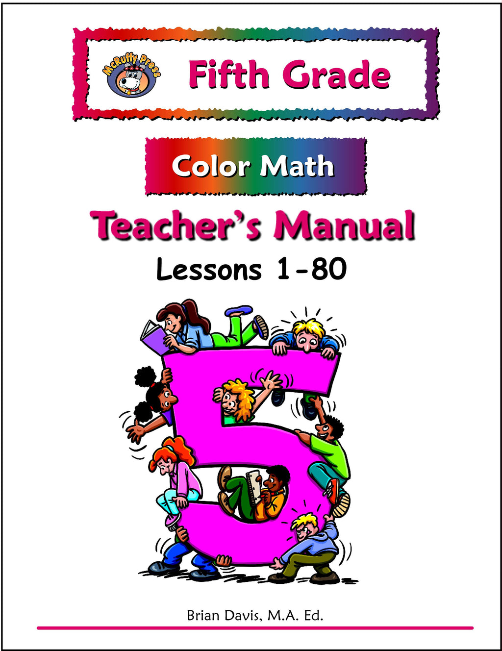 Fifth Grade Color Math Teacher's Manual Part 1 - McRuffy Press