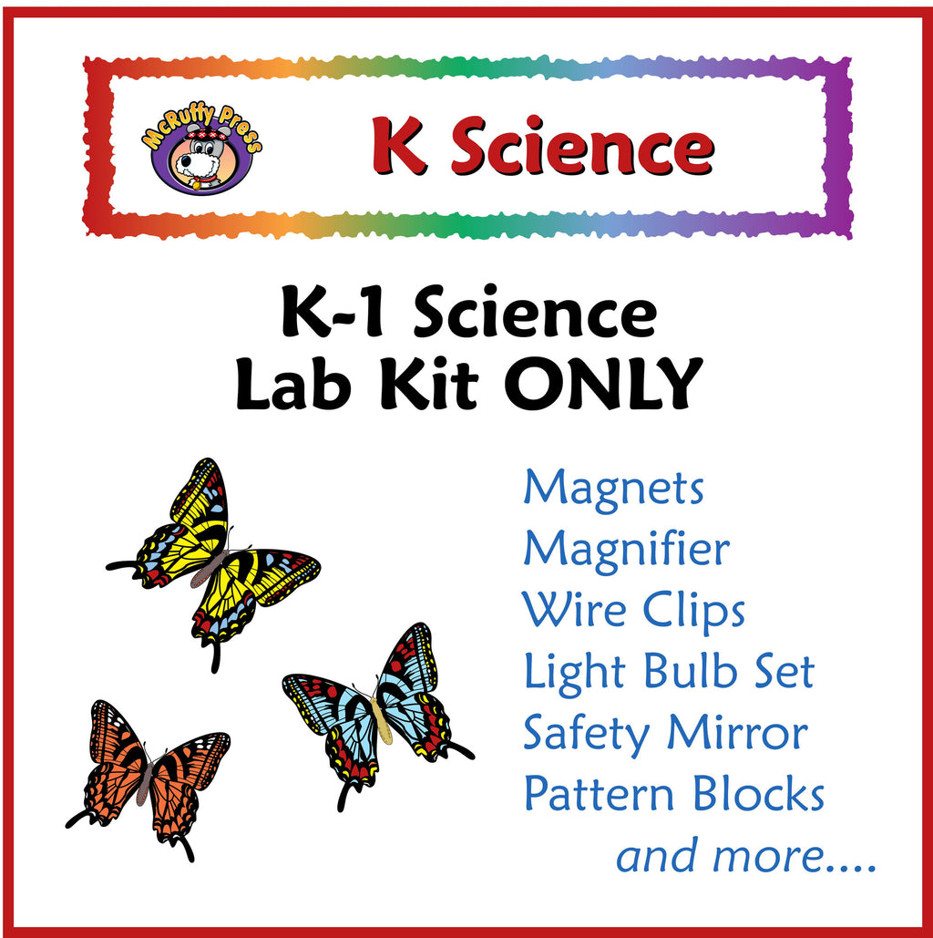 Kindergarten Science Lab Kit (Same as First Grade) - McRuffy Press