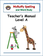 Spelling Level A Teacher's Manual - McRuffy Press