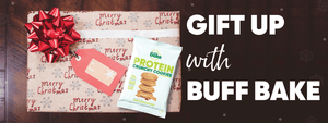 gift up with buff bake