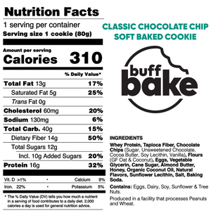 Buff Bake Protein Soft Baked Cookie, Classic Chocolate Chip, Nutritional Panel, Ingredients