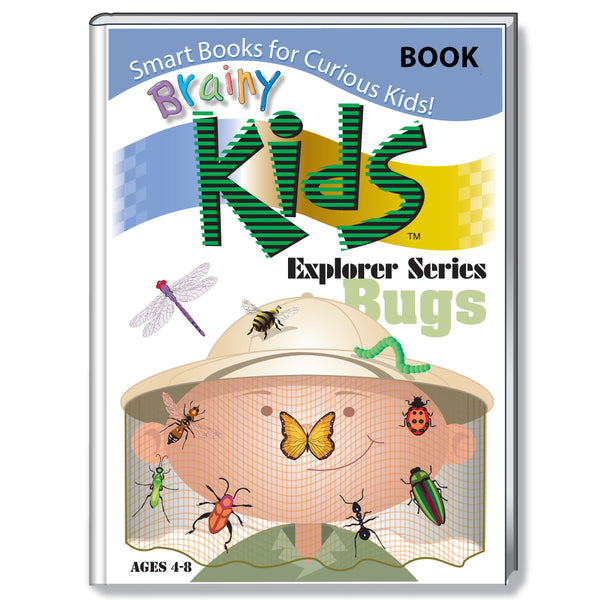 Brainy Kids Explorer Book Series - BUGS