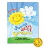 Sunny Sun Sunshine: Exploring the Sun & Rain Storybook by SK Beasley