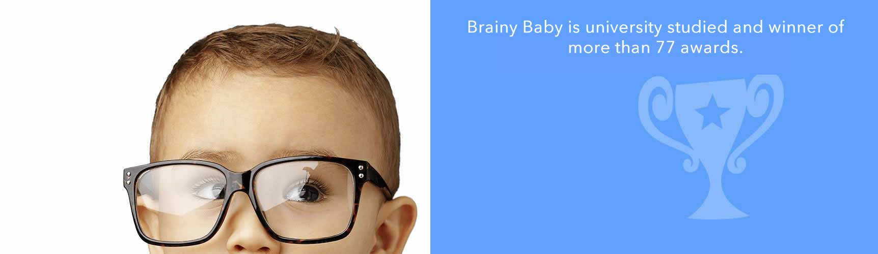Brainy Baby is university studied and winner of 77 awards