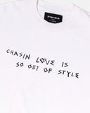 CHASIN' LOVE T-SHIRT