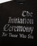 THE INITIATION CEREMONY TEE